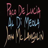 Paco De Lucia/John McLaughlin/Al Di Meola