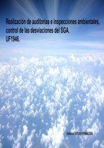 Realizacion de auditorías e inspecciones ambientales, control de las desviaciones del SGA. UF1946.