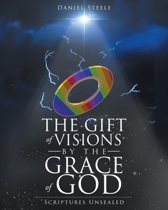 The Gift of Visions by the Grace of God