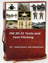 FM 20-15 Tents and Tent Pitching