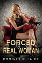 Forced By A Real Woman