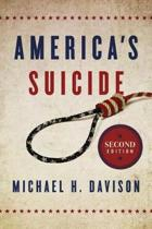 America's Suicide, 2nd Edition