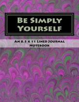 Be Simply Yourself