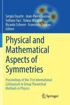 Physical and Mathematical Aspects of Symmetries