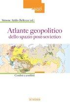 Atlante geopolitico dello spazio post-sovietico