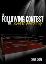 The Following Contest is a Dark Match (The Following Contest series)