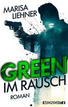 Green - Im Rausch