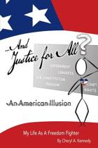 ...and Justice for All? an American Illusion