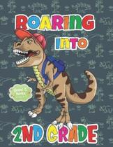 Roaring Into 2nd Grade Draw And Write Grades K-3: Dinosaur Truck Primary Story Journal: Dotted Midline and Picture Space Practice Writing Composition