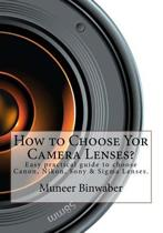 How to Choose Yor Camera Lenses?