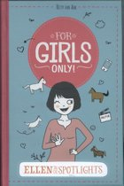 For Girls Only! - 15 Ellen in de spotlights