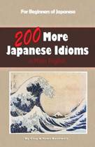 200 More Japanese Idioms