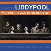 Liddypool: Who Put The..