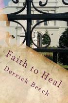 Faith to Heal