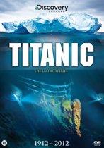 Titanic - James Cameron's Last Mysteries