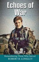Echoes of War Volume 2