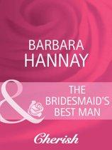 The Bridesmaid's Best Man (Mills & Boon Cherish)