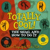 Totally Cool!: The Shag, and How To Do It
