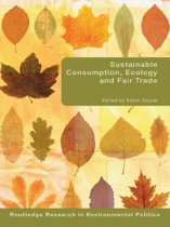 Sustainable Consumption, Ecology and Fair Trade