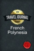 Travel Journal French Polynesia