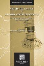 Crisis de la ley y estado constitucional : La argumentacion jurídica del legislador