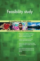 Feasibility study A Complete Guide - 2019 Edition
