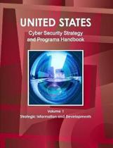 Us Cyber Security Strategy and Programs Handbook - Strategic Information and Developments