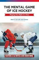 The Mental Game of Ice Hockey