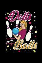 Bowling Notizbuch Dolls With Balls: Notizbuch 120 linierte Seiten Din A5 perfekt als Notizheft, Tagebuch und Journal Bowling Geschenk