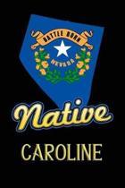 Nevada Native Caroline