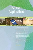 Business Applications A Complete Guide - 2019 Edition