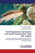 Fish Population Dynamics and Stock Assessment. Red Sea, Egypt