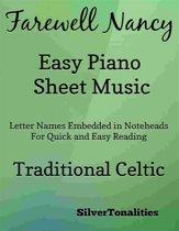Farewell Nancy Easy Piano Sheet Music