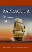 Barracuda: Book 3 of The Fighting Anthonys