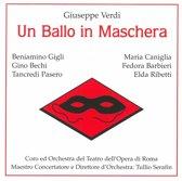 Serafin/Gigli/Caniglia/Bechi/Barbie - Ballo In Maschera 1943