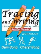 Tracing and Writing Chinese Characters ( 3 Interesting Stories )