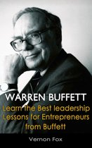 Warren Buffett: Learn the Best Leadership Lessons for Entrepreneurs from Buffett