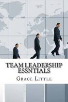 Team Leadership Essntials