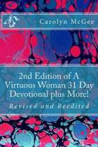 2nd Edition of a Virtuous Woman 31 Day Devotional Plus More!