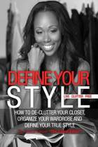Define Your Style. Live Clutter Free