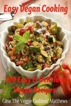 Easy Vegan Cooking: 100 Easy & Delicious Vegan Recipes
