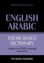 Theme-based dictionary British English-Arabic - 9000 words