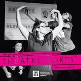 Een gids voor theatresports(tm) van keith johnstone