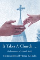 It Takes a Church ...