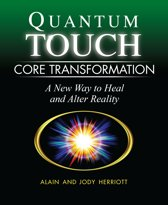 Quantum Touch - Core Transformation