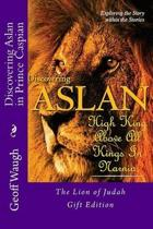 Discovering Aslan in Prince Caspian by C. S. Lewis Gift Edition
