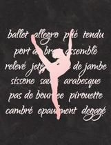 Ballet Terminology - Notebook for Dancers