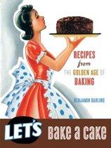 Let's Bake a Cake