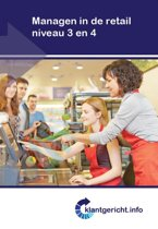 Klantgericht - Managen in de retail niveau 3 en 4
