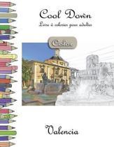 Cool Down [color] - Livre � Colorier Pour Adultes: Valencia